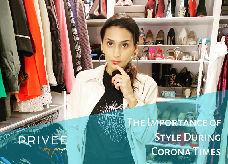 The Importance of Style During Corona Times